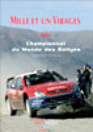 Livre Mille et un virages 2004 - Sébastien Loeb